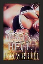 Sleeping In Heaven Waking In Hell