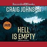 Hell Is Empty: A Walt Longmire Mystery | Craig Johnson