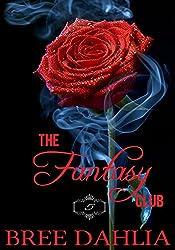 The Fantasy Club (Pleasure and Punishment) (Erotic Confessions Short #5) (The Fantasy Club Series)