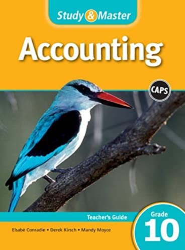 study master accounting teacher s guide grade 10 caps accounting rh amazon com accounting grade 10 study guide pdf download study and master grade 10 accounting teacher's guide
