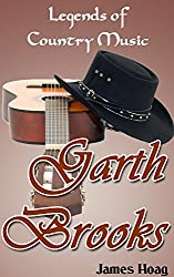 Legends of Country Music - Garth Brooks (English Edition)