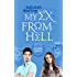 My Ex From Hell (Blooming Goddess Trilogy Book 1)