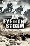 An Eye in the Storm, Arthur Ruhl, 1846773431