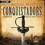 Conquistadors | Michael Wood