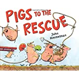 Pigs to the Rescue