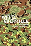 White Guerrilla, Peter Moss, 0595406467