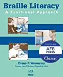 img - for Braille Literacy: A Functional Approach book / textbook / text book