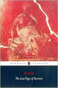 Amazon Com The Last Days Of Socrates Penguin Classics 9780140449280 Plato Tarrant Harold Tredennick Hugh Books
