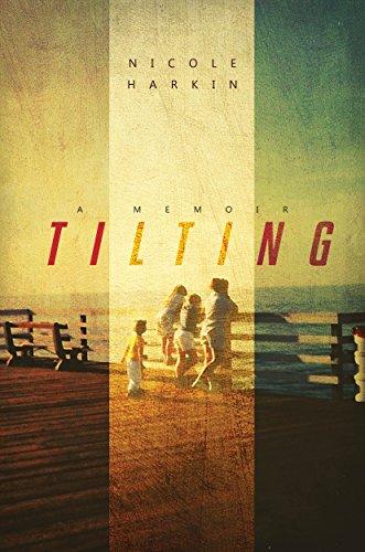 Tilting by Nicole Harkin