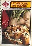 img - for Le verdure tuttofare. book / textbook / text book