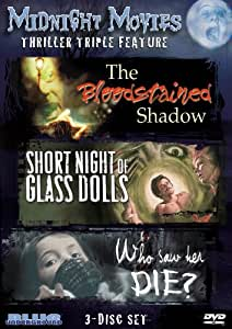 Midnight Movies Vol 4: Thriller Triple Feature (Bloodstained Shadow/Short Night of Glass Dolls/Who Saw Her Die)