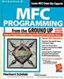 MFC Programming from the Ground Up by Herbert Schildt (1998-08-01)