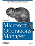 Essential Microsoft Operations Manager, Chris Fox voc, 0596009534