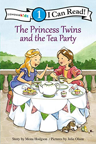 The Princess Twins and the Tea Party: Level 1 (I Can Read! / Princess Twins Series)