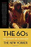 img - for The 60s: The Story of a Decade book / textbook / text book