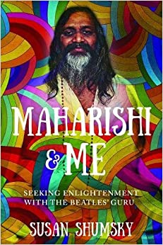 Book Maharishi & Me: Seeking Enlightenment With The Beatles' Guru