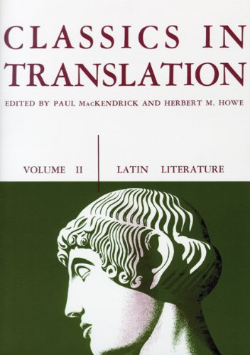 Classics in Translation, Volume II: Latin Literature