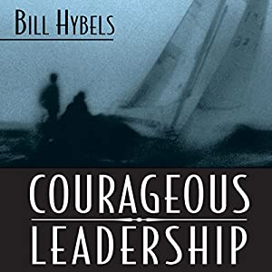 Courageous Leadership Audiobook