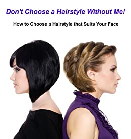 Don\'t Choose a Hairstyle Without Me! - Kindle edition by Jake ...