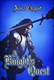 A Knight's Quest, Anna Chaput, 1608362949