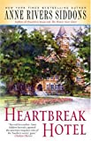 Heartbreak Hotel, Anne Rivers Siddons, 1416553509