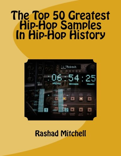 The Top 50 Greatest Hip-Hop Samples In Hip-Hop History pdf