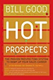 Hot Prospects, Bill Good, 145164826X