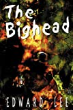 The Bighead : Author's Preferred Version
