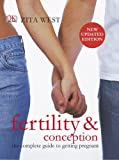 Fertility and Conception by Zita West (2014-01-16)