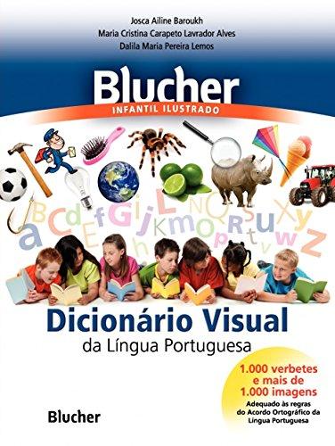 Blucher Infantil Ilustrado. Dicionário Visual da Língua Portuguesa (Em Portuguese do Brasil)