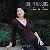 Lovely Days by Sherri Roberts (2013-01-29)