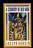 A Country of Old Men, Joseph Hansen, 0670838268