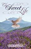 The Sweet Life, Elizabeth Counts, 144011448X