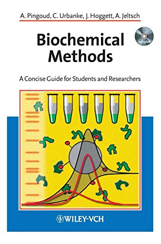 Biochemical Methods: A Concise Guide for Students and Researchers