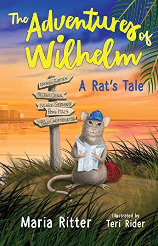 The Adventures of Wilhelm, A Rat's Tale by [Ritter, Maria]