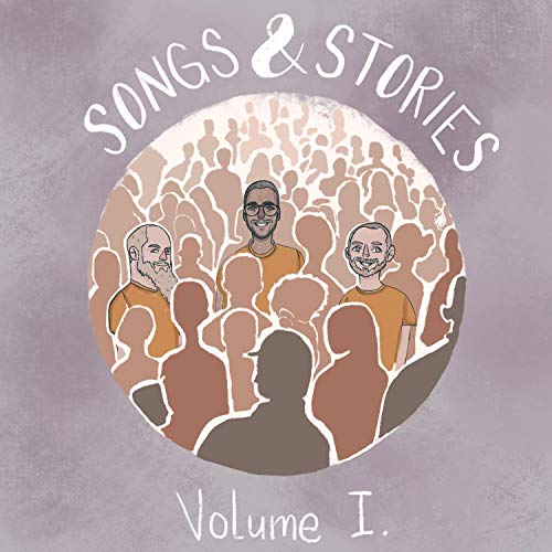 Songs and Stories - Volume I 2018