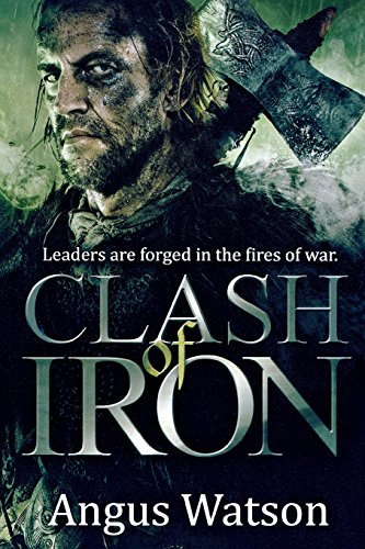 Clash of Iron (Iron Age)