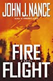 Front cover for the book Fire Flight by John J. Nance