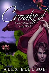 Croaked (Tales of the Firefly Witch Book 2) (English Edition)