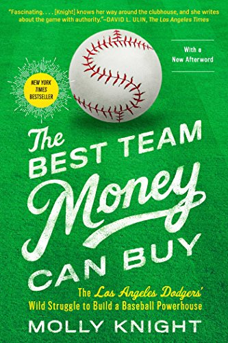 The Best Team Money Can Buy: The Los Angeles Dodgers' Wild Struggle to Build a Baseball Powerhouse Pdf
