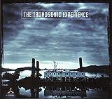 The Tronosonic Experience