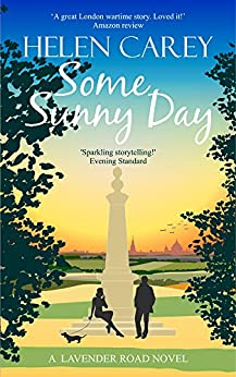 Some Sunny Day (Lavender Road Book 2) by [Carey, Helen]