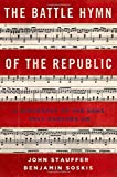 Front cover for the book The Battle Hymn of the Republic: A Biography of the Song That Marches On by John Stauffer