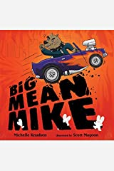 Big Mean Mike by Michelle Knudsen(2012-08-14) Hardcover