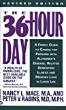 36 Hour Day, Nancy L. Mace and Peter V. Rabins, 0446361046