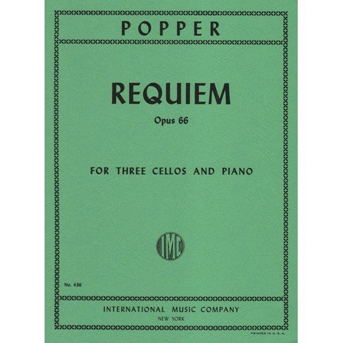 Popper David Requiem Op. 66. For Three Cellos and Piano. Published by International Music Company