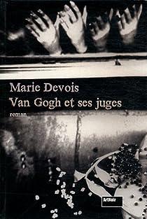 Van Gogh et ses juges par Devois