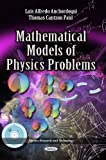 Mathematical Models of Physics Problems, Luis Alfredo Anchordoqui, Thomas Cantzon Paul, 1626186006