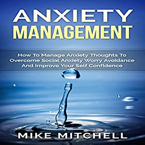 Anxiety Management Audiobook