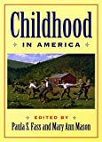 Childhood in America 9780814726921